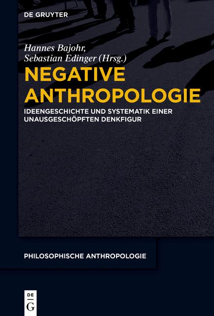 Titel des Sammelbands 'Negative Anthropologie'